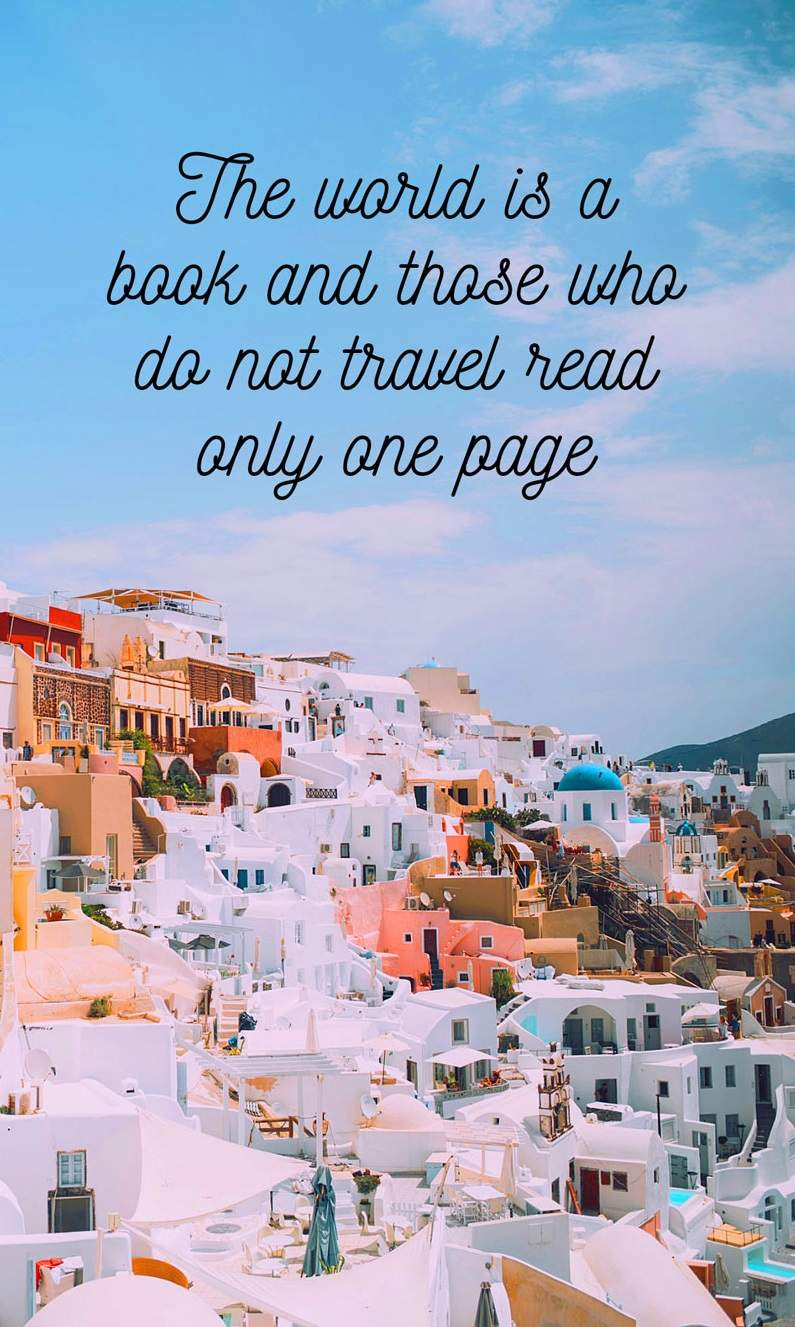 the-world-is-a-book-and-those-who-do-not-travel-read-only-one-page